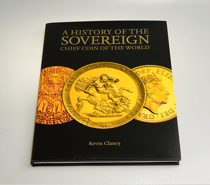 Jacket for A History of the Sovereign: chief coin of the world casebound book